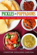 Pickles to Poppadoms