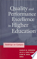 Quality and Performance Excellence in Higher Education  : Baldrige on Campus