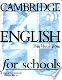 Cambridge English for Schools 4 Workbook