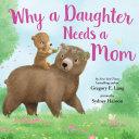 Why a Daughter Needs a Mom [Pdf/ePub] eBook