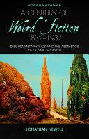 A Century of Weird Fiction  1832 1937