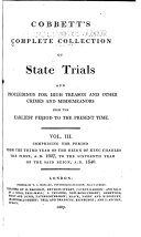 Cobbett's Complete Collection of State Trials, and Proceedings for High Treason and Other Crimes and Misdemeanors from the Earliest Period [1163] to the Present Time [1820] ... ebook