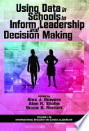 Using Data in Schools to Inform Leadership and Decision Making Book PDF
