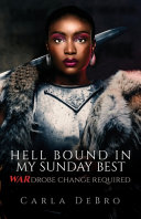 Hellbound in My Sunday s Best