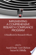 Implementing a Comprehensive Research Compliance Program Book