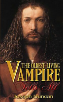 Pdf The Oldest Living Vampire Tells All