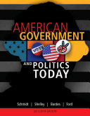 American Government and Politics Today  2013 2014 Edition Book PDF