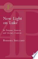 New Light On Luke