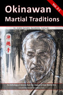Okinawan Martial Traditions  Te  Tode  Karate  Karatedo  Kobudo   Vol  2 1
