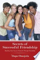 Secrets of Successful Friendship