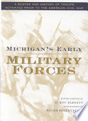 Michigan S Early Military Forces