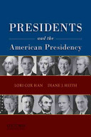 Presidents and the American Presidency Book PDF