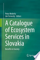 A Catalogue of Ecosystem Services in Slovakia