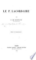 """Le P. Lacordaire. [A review of J. T. Foisset's """"Vie du P. Lacordaire.""""] Pdf/ePub eBook"""