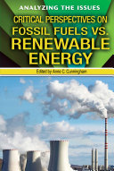 Critical Perspectives on Fossil Fuels vs  Renewable Energy