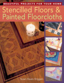 Stencilled Floors and Painted Floorcloths