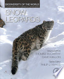 Snow Leopards  : Biodiversity of the World: Conservation from Genes to Landscapes