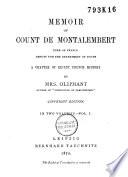 Memoir Of Count De Montalembert Peer Of France Deputy For The Department Of Doubs