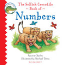The Selfish Crocodile Book of Numbers