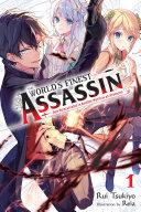 The World's Finest Assassin Gets Reincarnated in Another World as an Aristocrat, Vol. 1 (light novel) Book