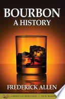Bourbon  A History