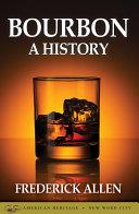 Bourbon: A History