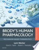 """Brody's Human Pharmacology E-Book"" by Lynn Wecker"