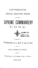 Proceedings Of The Annual Sessions Of The Supreme Commandery United Order Of The Golden Cross