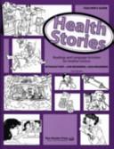 Health Stories Teacher s Guide