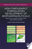 High Throughput Formulation Development of Biopharmaceuticals
