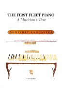 The First Fleet Piano  Volume One