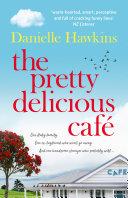 The Pretty Delicious Cafe