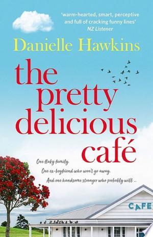 Download The Pretty Delicious Cafe Free Books - E-BOOK ONLINE