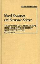 Moral Revolution and Economic Science