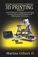 Troubleshooting COMMON 3D PRINTING Errors
