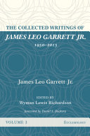 Pdf The Collected Writings of James Leo Garrett Jr., 1950–2015: Volume Three Telecharger