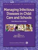 Managing Infectious Diseases in Child Care and Schools Book