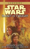 Planet of Twilight: Star Wars Legends