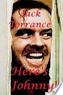 Jack Torrance - Here's Johnny!