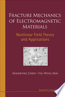 Fracture Mechanics of Electromagnetic Materials