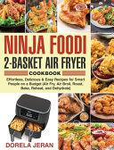 Ninja Foodi 2 Basket Air Fryer Cookbook
