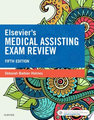 Download Elsevier's Medical Assisting Exam Review Free Books - Dlebooks.net
