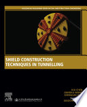 Shield Construction Techniques in Tunneling Book