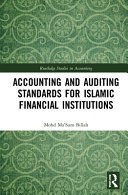 Accounting and Auditing Standards for Islamic Financial Institutions