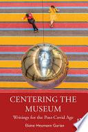 Centering the Museum
