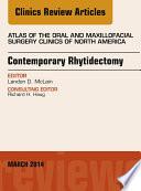 Contemporary Rhytidectomy  An Issue of Atlas of the Oral   Maxillofacial Surgery Clinics  E Book Book