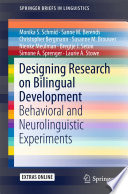 Designing Research on Bilingual Development