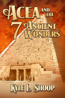Acea and the Seven Ancient Wonders ebook
