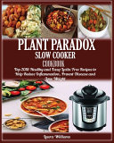 Plant Paradox Slow Cooker Cookbook Book