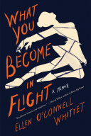 What You Become in Flight [Pdf/ePub] eBook